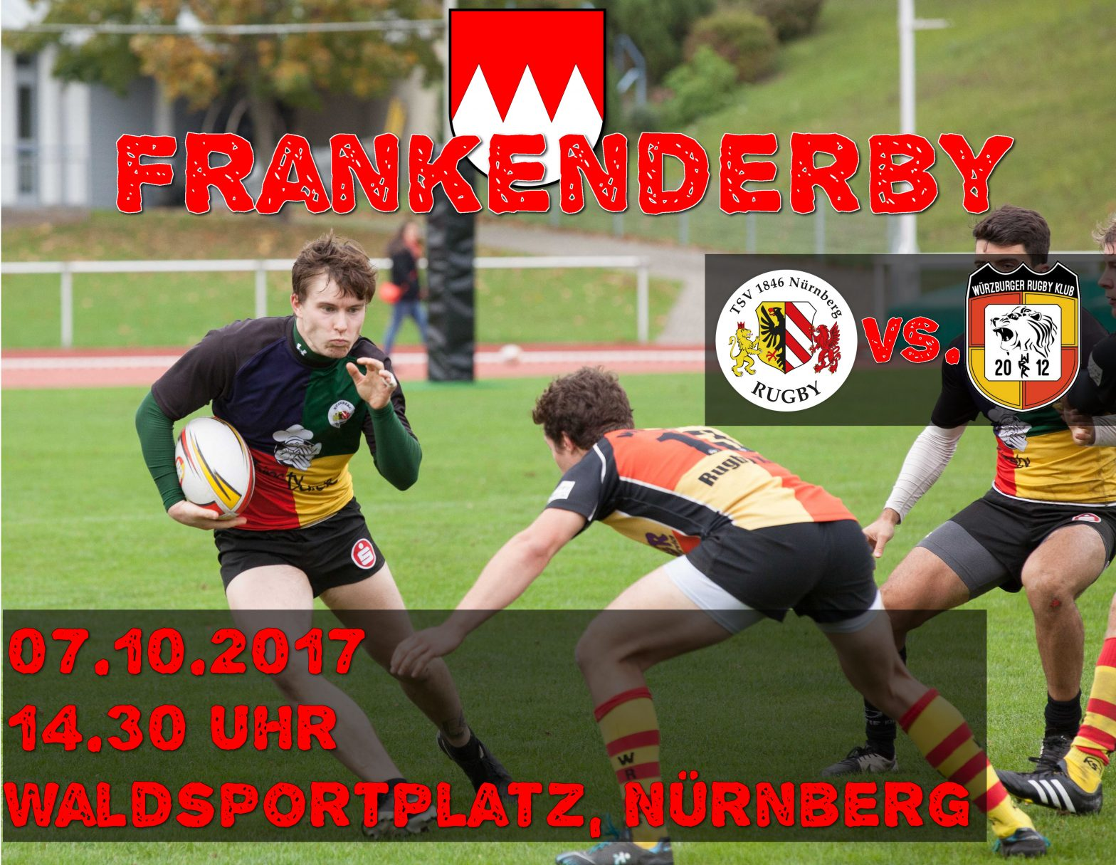 RUGBY.IS.BACK.IN.TOWN! – Frankenderby zum Heimauftakt